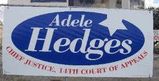 Adele Hedges 2009 Judicial Re-Election Campaign Sign