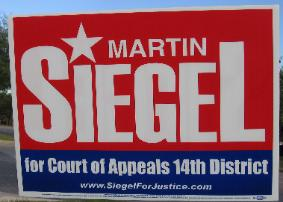Martin Siegel Campaign Poster in Race for 14th Court of Appeals Bench